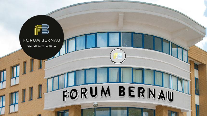 Forum Bernau – Vielfalt in Ihrer Nähe